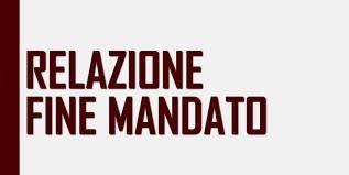 RELAZIONE FINE MANDATO ANNI 2014-2019