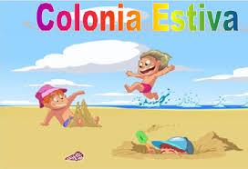 """Progetto colonia estiva """"Restiamo insieme"""" anno 2019 – ISCRIZIONI"""